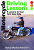 Motorcycle Lessons/Adventures